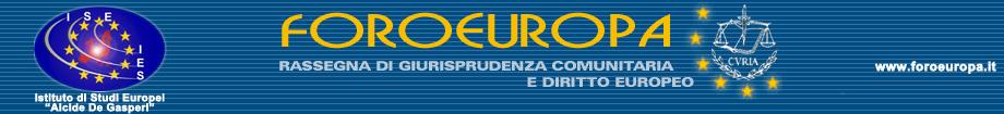FOROEUROPA: Rassegna di Giurisprudenza Comunitaria e Diritto Europeo